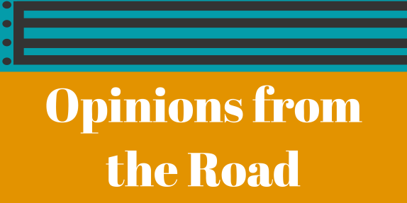 Opinions from the Road